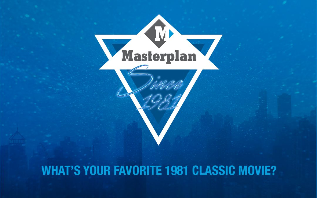 Masterplan's 40th Anniversary Throwback: What's your favorite 1981 classic movie?